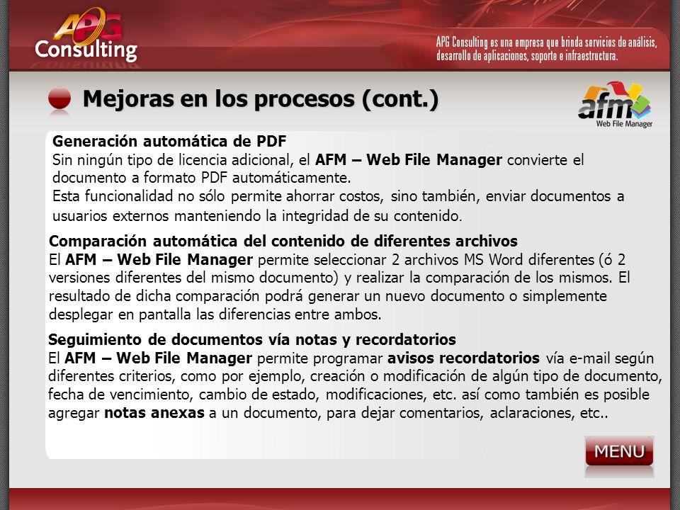 Mejoras en los procesos (cont.) Generación automática de PDF Sin ningún tipo de licencia adicional, el AFM – Web File Manager convierte el documento a