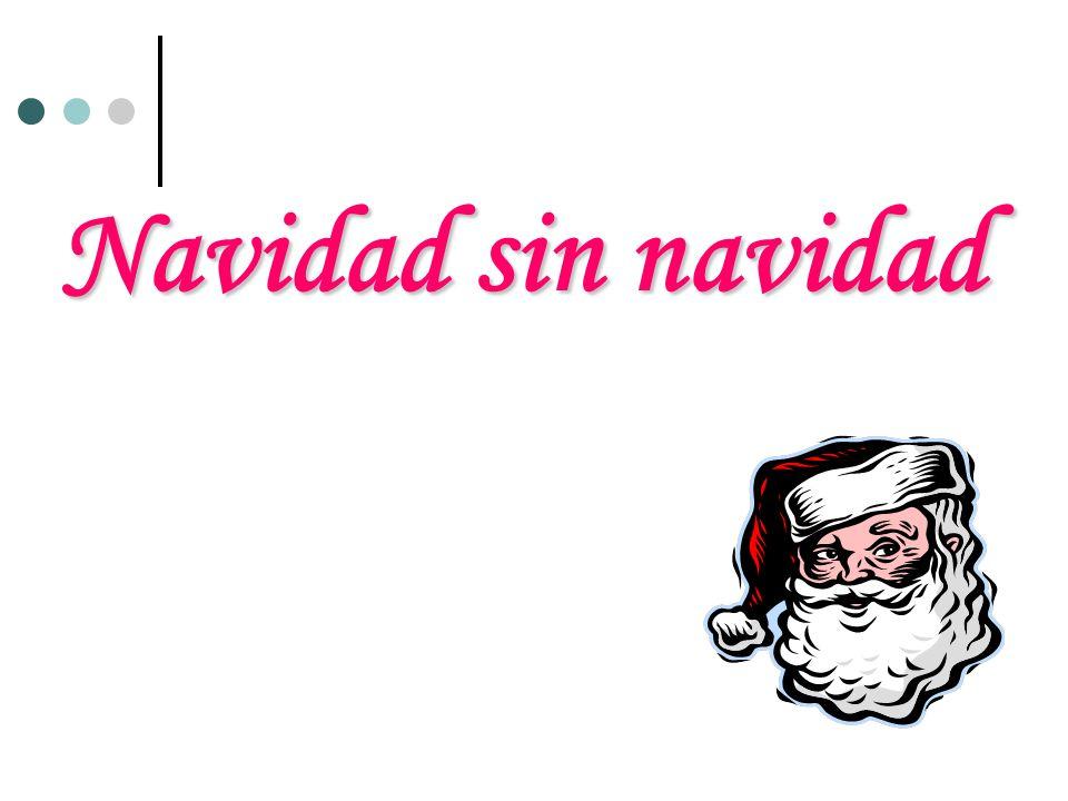 Navidad sin navidad