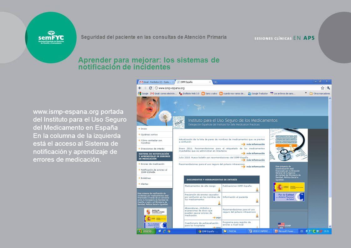 www.ismp-espana.org portada del Instituto para el Uso Seguro del Medicamento en España En la columna de la izquierda está el acceso al Sistema de noti