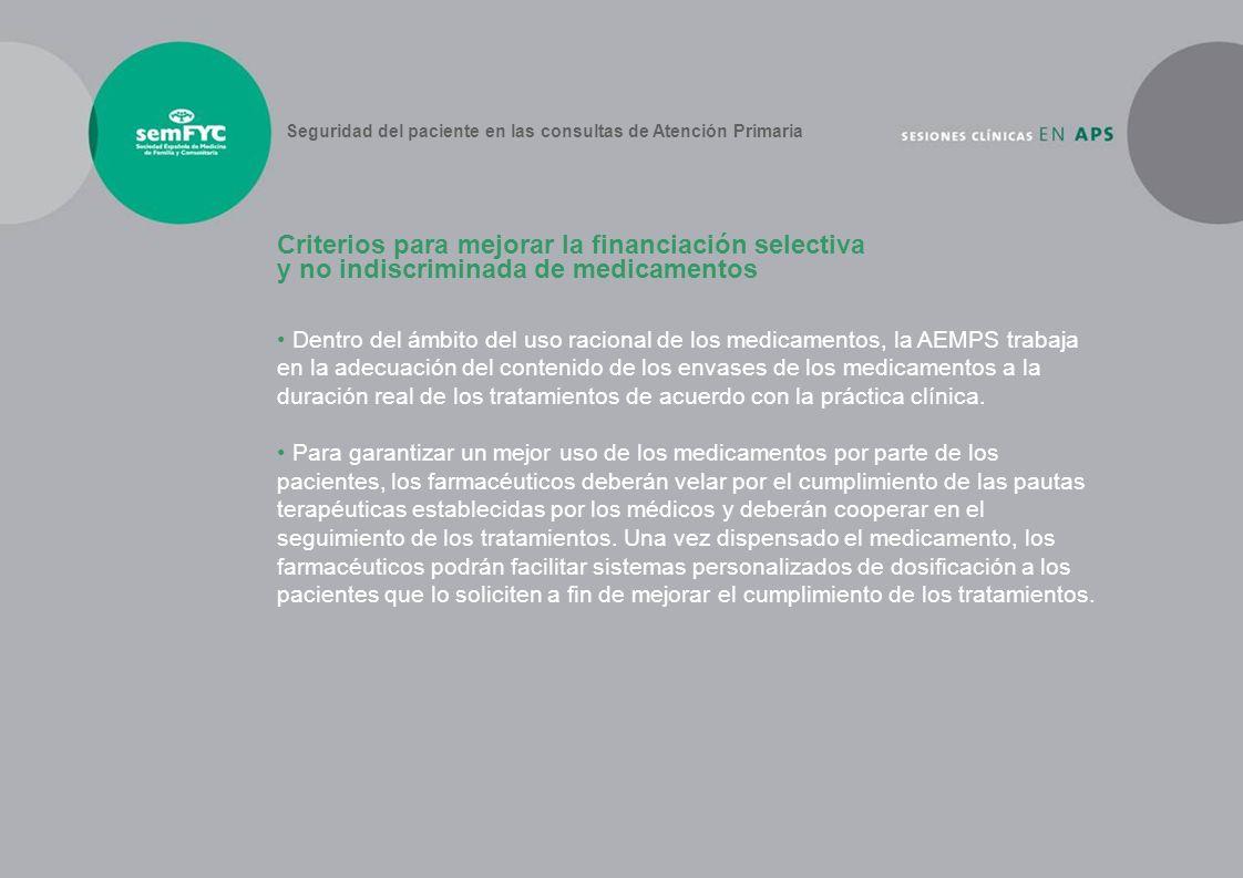 Dentro del ámbito del uso racional de los medicamentos, la AEMPS trabaja en la adecuación del contenido de los envases de los medicamentos a la duraci
