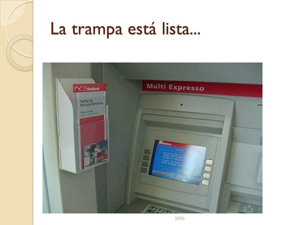 Universidad de Costa Rica II- 2006 La trampa está lista...