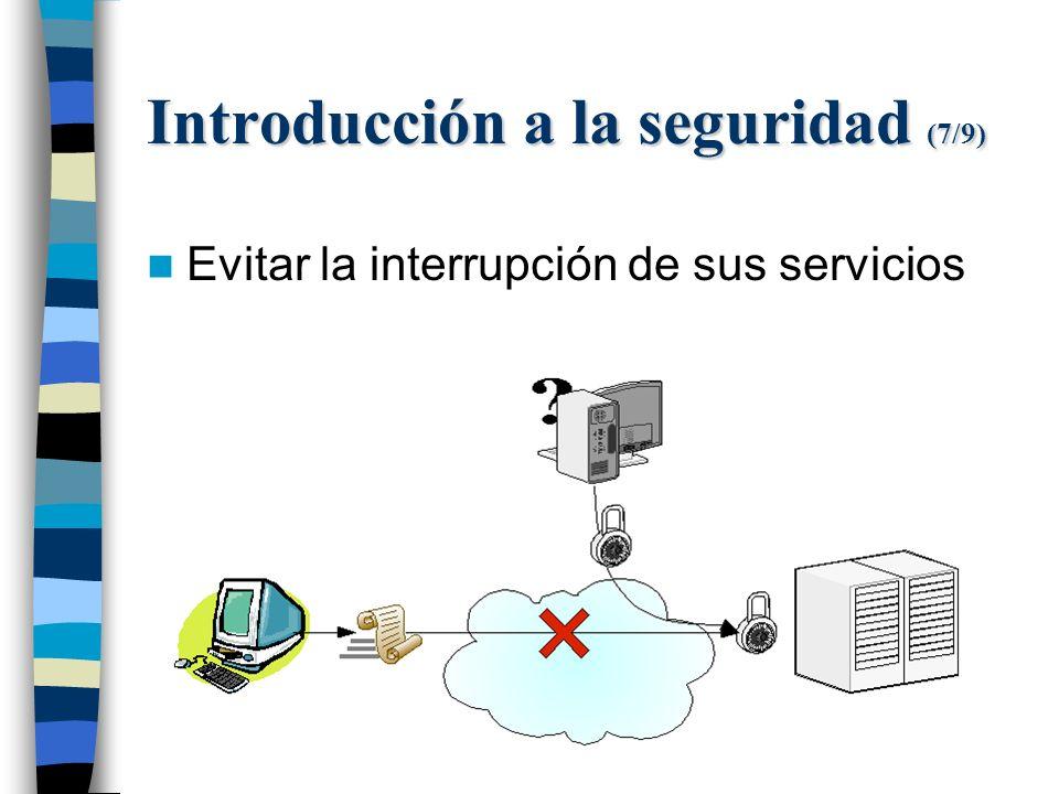 Introducción a la seguridad (7/9) Evitar la interrupción de sus servicios