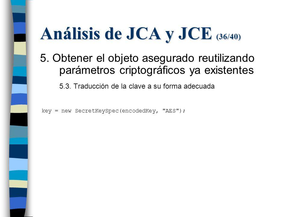 Análisis de JCA y JCE (36/40) 5.
