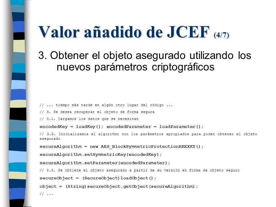 Valor añadido de JCEF (4/7) 3.
