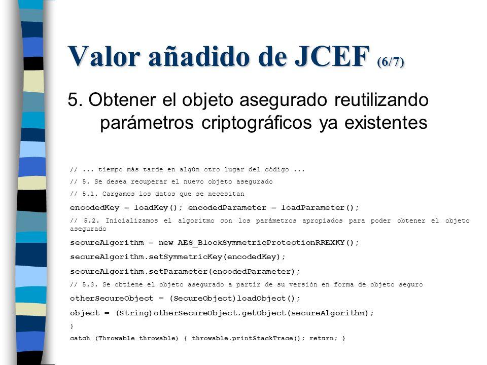 Valor añadido de JCEF (6/7) 5.