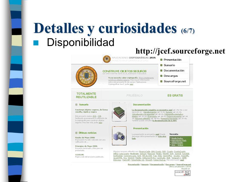 Detalles y curiosidades (6/7) Disponibilidad http://jcef.sourceforge.net