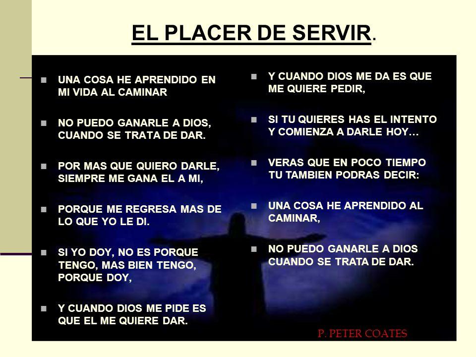 EL PLACER DE SERVIR.