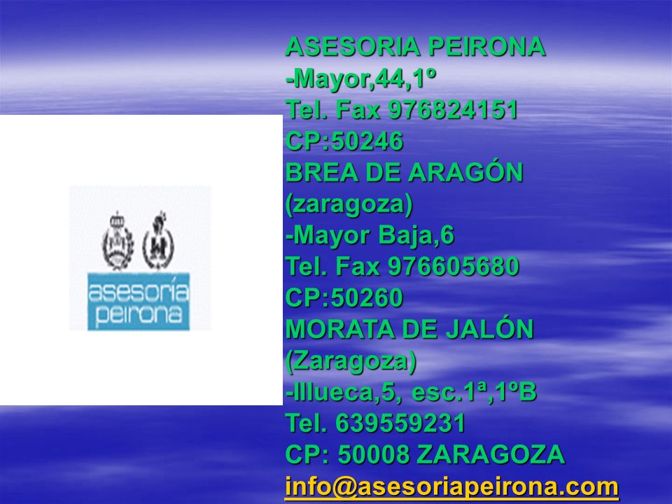 ASESORIA PEIRONA -Mayor,44,1º Tel.