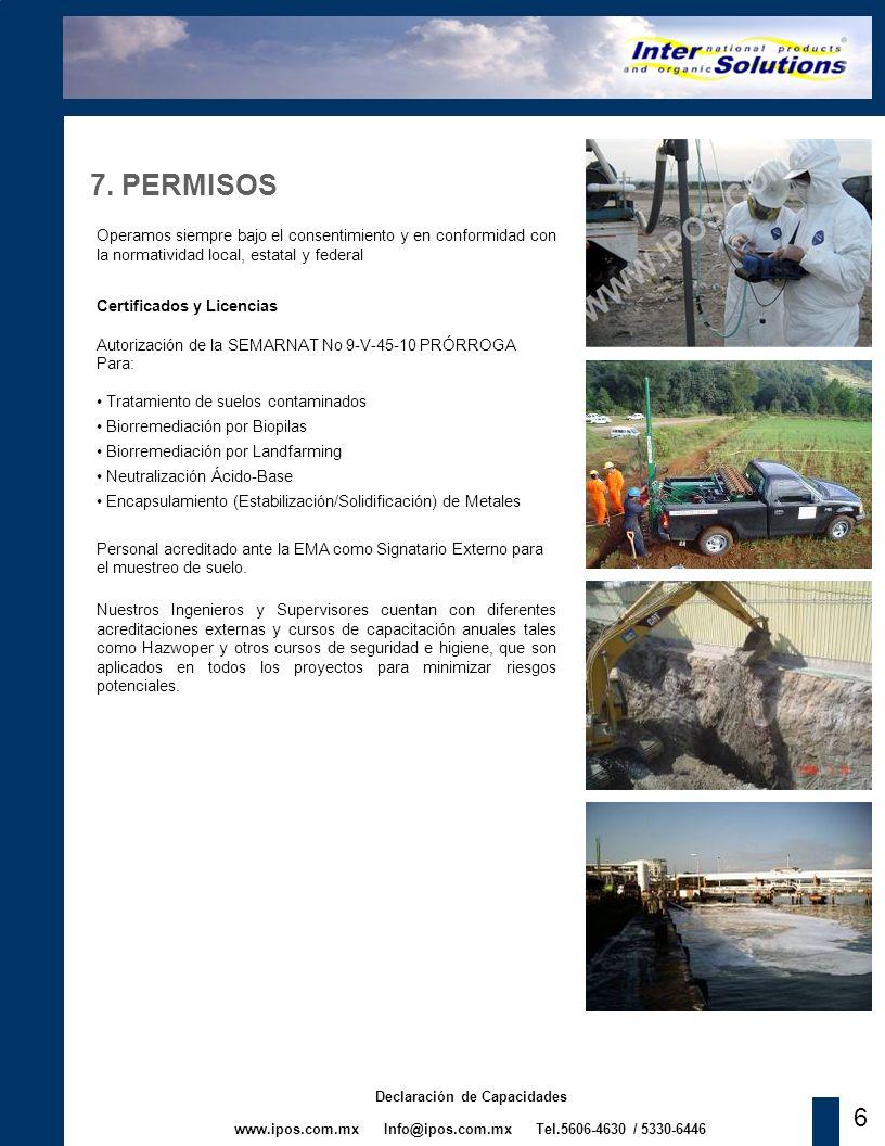 www.ipos.com.mx Info@ipos.com.mx Tel.5606-4630 / 5330-6446 Declaración de Capacidades 6 7. PERMISOS Operamos siempre bajo el consentimiento y en confo