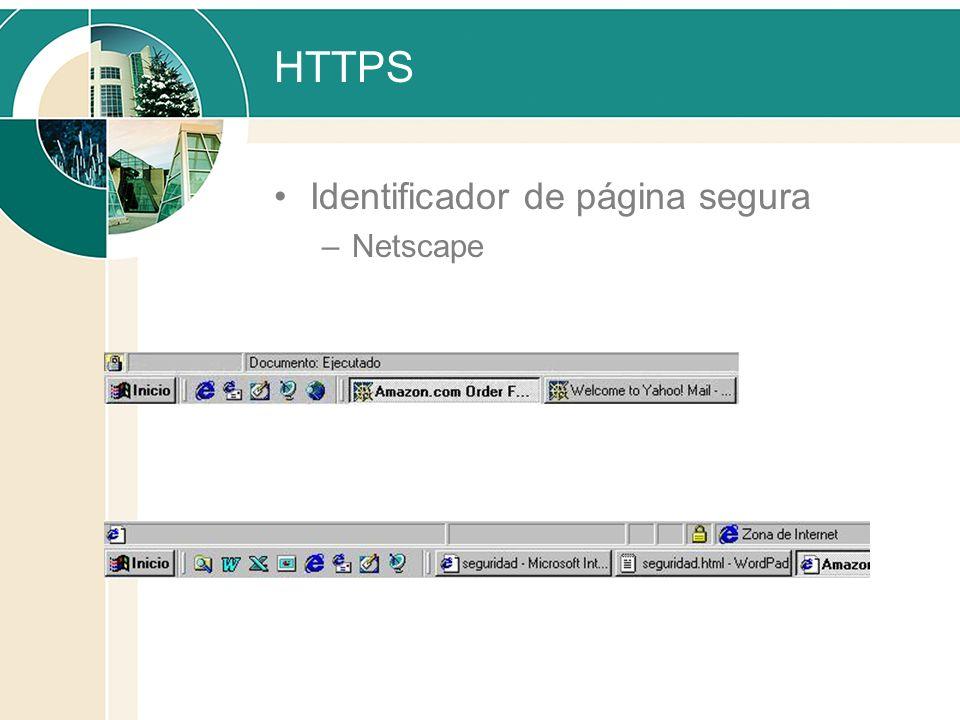 HTTPS Identificador de página segura –Netscape –Internet Explorer