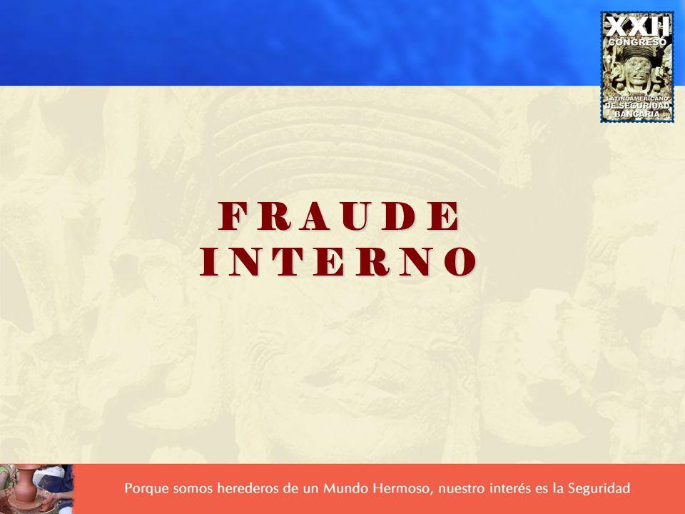 PRINCIPALES CARACTERÍSTICAS DEL FRAUDE Características del Fraude El fraude es variable e impredecible Puede atacarnos en cualquier momento Podemos de