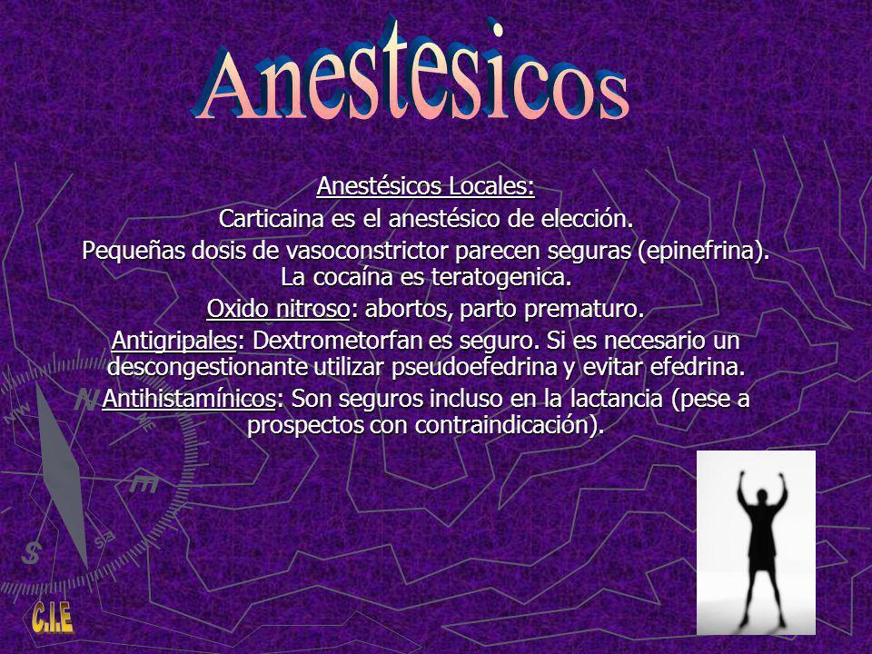 Anestésicos Locales: Carticaina es el anestésico de elección.