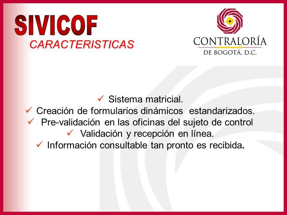 Estandarizar la información que es requerida a los Sujetos de Control.