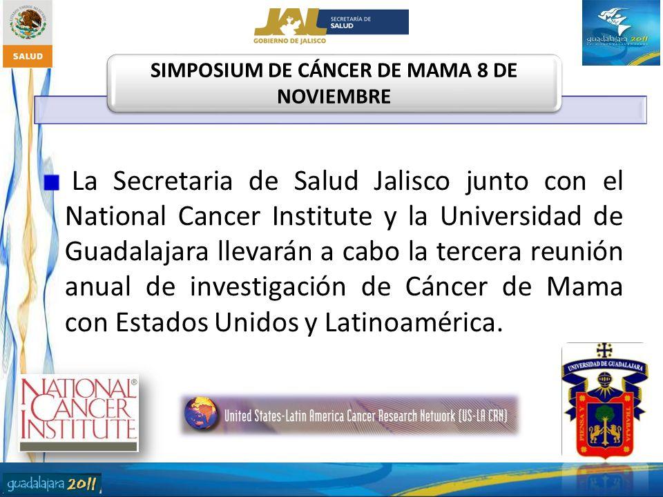 La Secretaria de Salud Jalisco junto con el National Cancer Institute y la Universidad de Guadalajara llevarán a cabo la tercera reunión anual de inve
