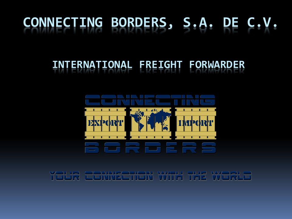 En CONNECTING BORDERS, S.A. DE C. V.