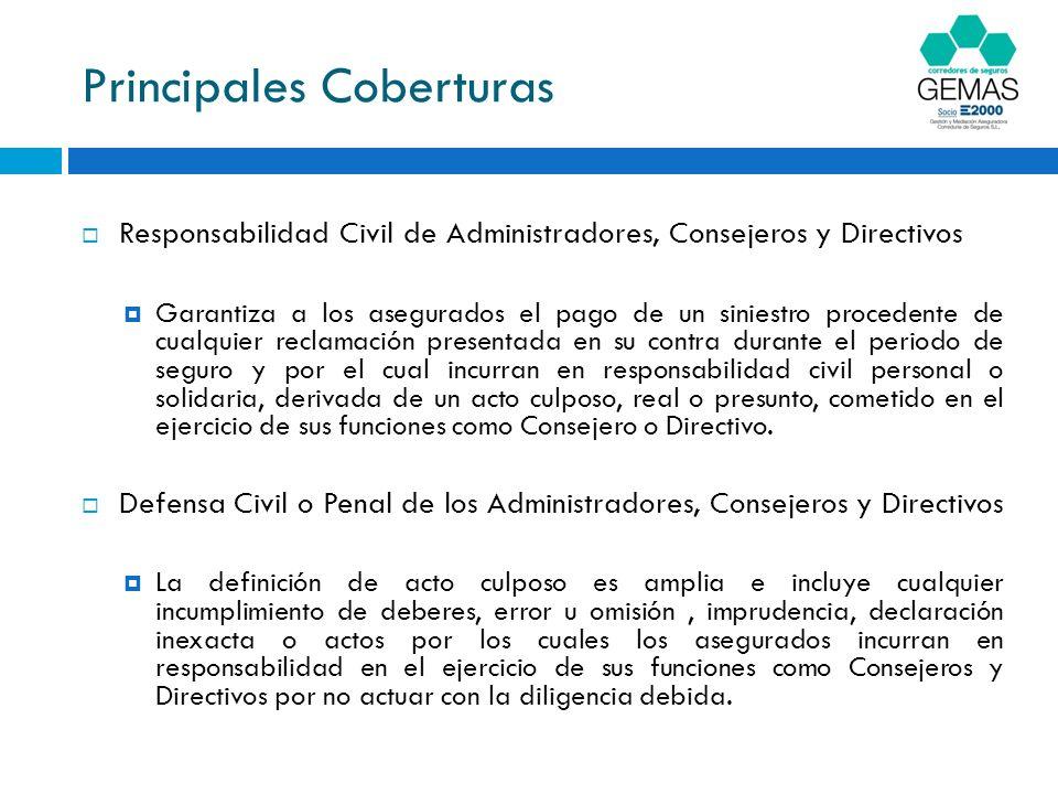 Extensiones de Cobertura Cobertura de reclamaciones por prácticas de empleo: reclamaciones por despido improcedente, discriminación y otras prácticas de empleo.