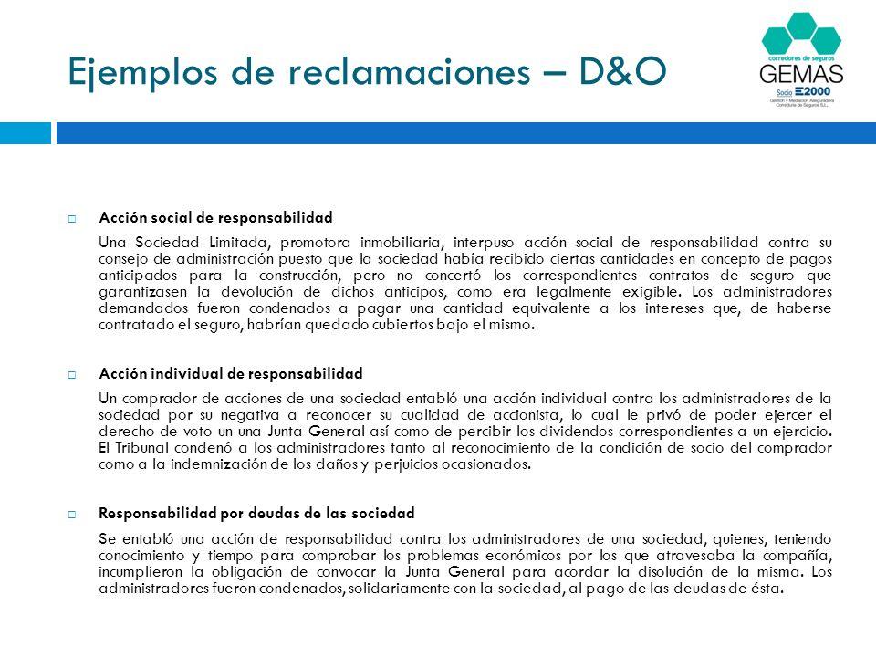 Ejemplos de reclamaciones – D&O Responsabilidad concursal Los empleados de una empresa hotelera solicitaron la declaración de concurso culpable de la sociedad.