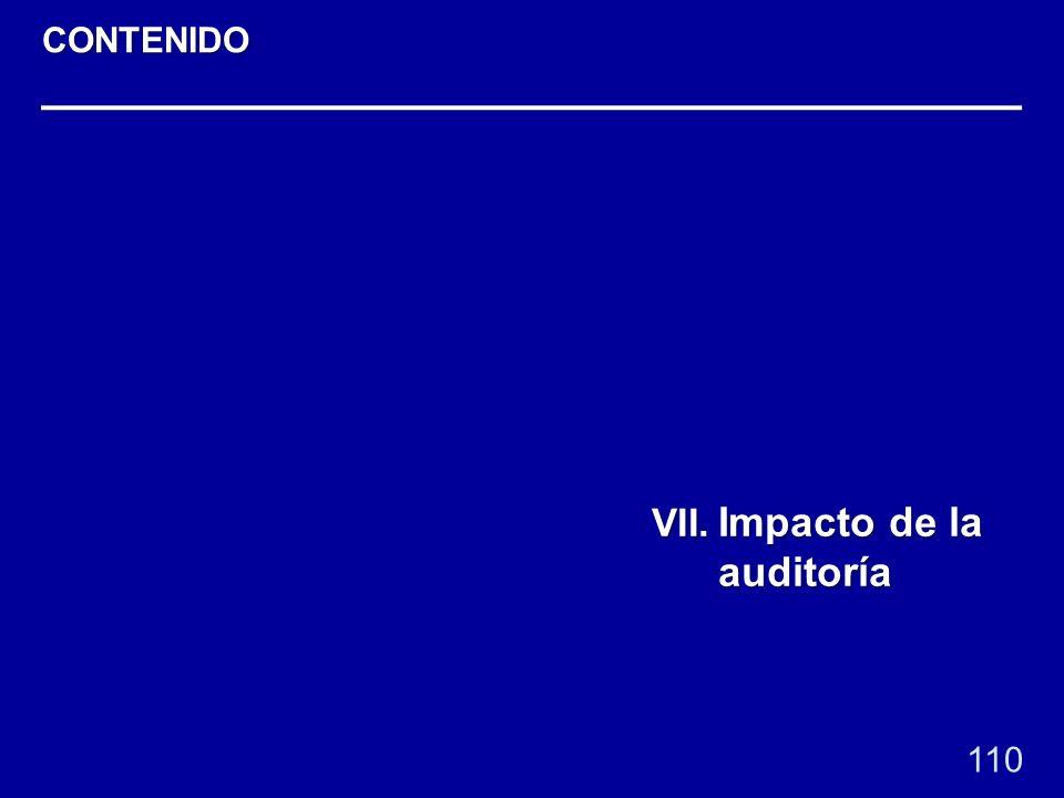 110 VII. Impacto de la auditoría CONTENIDO
