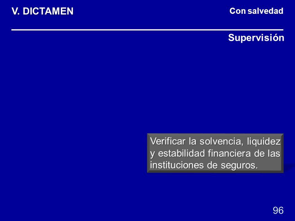 Con salvedad Supervisión 96 V. DICTAMEN