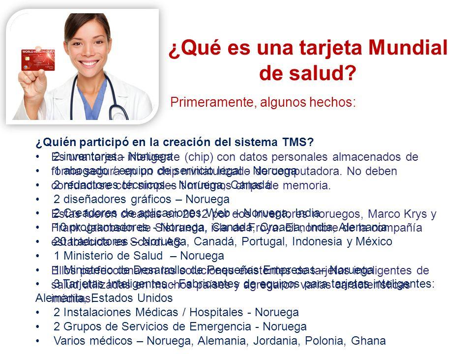 THE SYSTEM ¡Está claro por ahora que la TMS representa el Sistema Inteligente de Tarjeta Mundial de Salud más completo jamás creado.