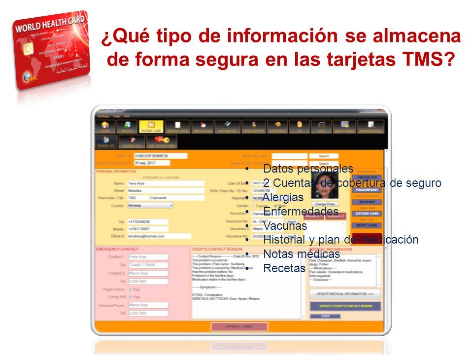 THE SYSTEM ¿Qué tipo de información se almacena de forma segura en las tarjetas TMS? Datos personales 2 Cuentas de cobertura de seguro Alergias Enferm