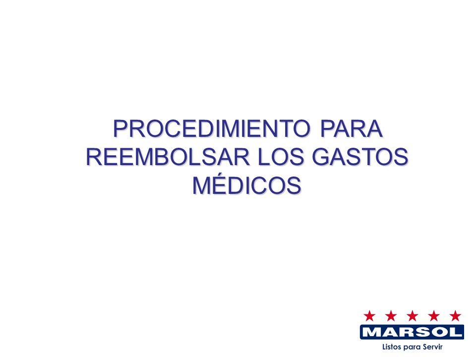 PROCEDIMIENTO PARA REEMBOLSAR LOS GASTOS MÉDICOS