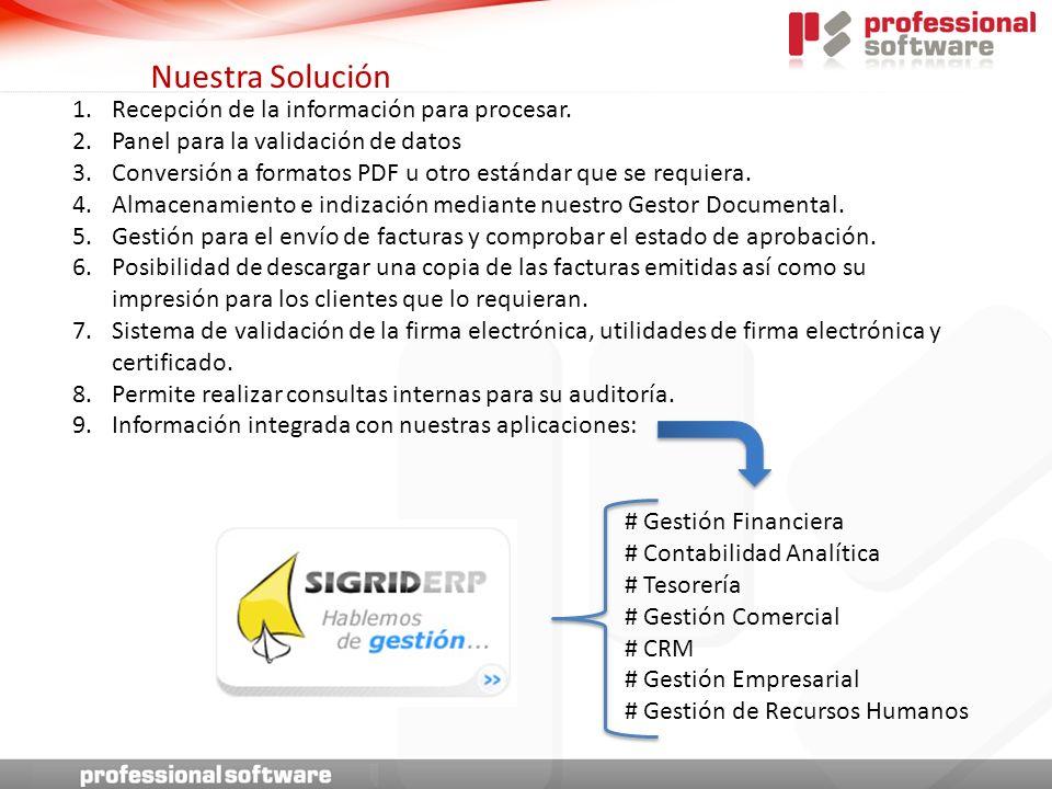 # Gestión Financiera # Contabilidad Analítica # Tesorería # Gestión Comercial # CRM # Gestión Empresarial # Gestión de Recursos Humanos 1.Recepción de la información para procesar.