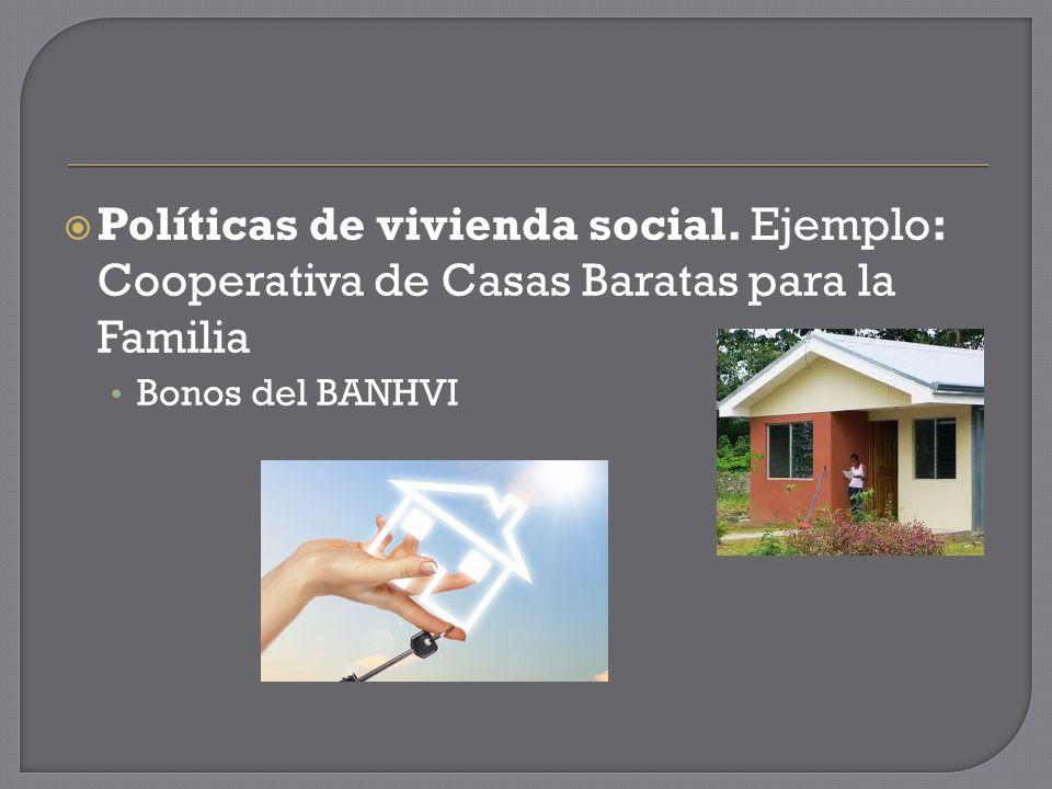 Políticas de vivienda social.