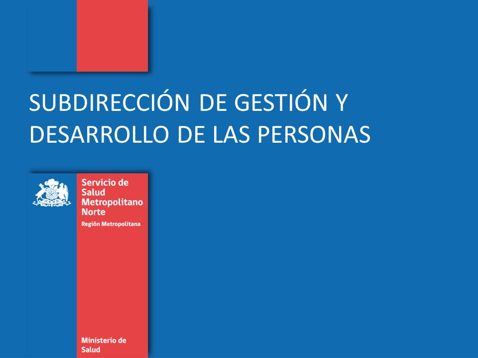SUBDIRECCIÓN DE GESTIÓN Y DESARROLLO DE LAS PERSONAS