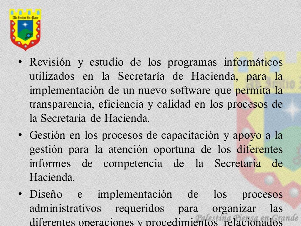 Revisión y estudio de los programas informáticos utilizados en la Secretaría de Hacienda, para la implementación de un nuevo software que permita la transparencia, eficiencia y calidad en los procesos de la Secretaría de Hacienda.