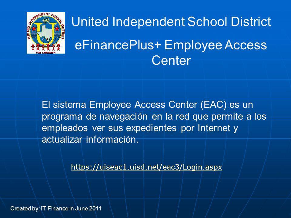 El sistema Employee Access Center (EAC) es un programa de navegación en la red que permite a los empleados ver sus expedientes por Internet y actualiz