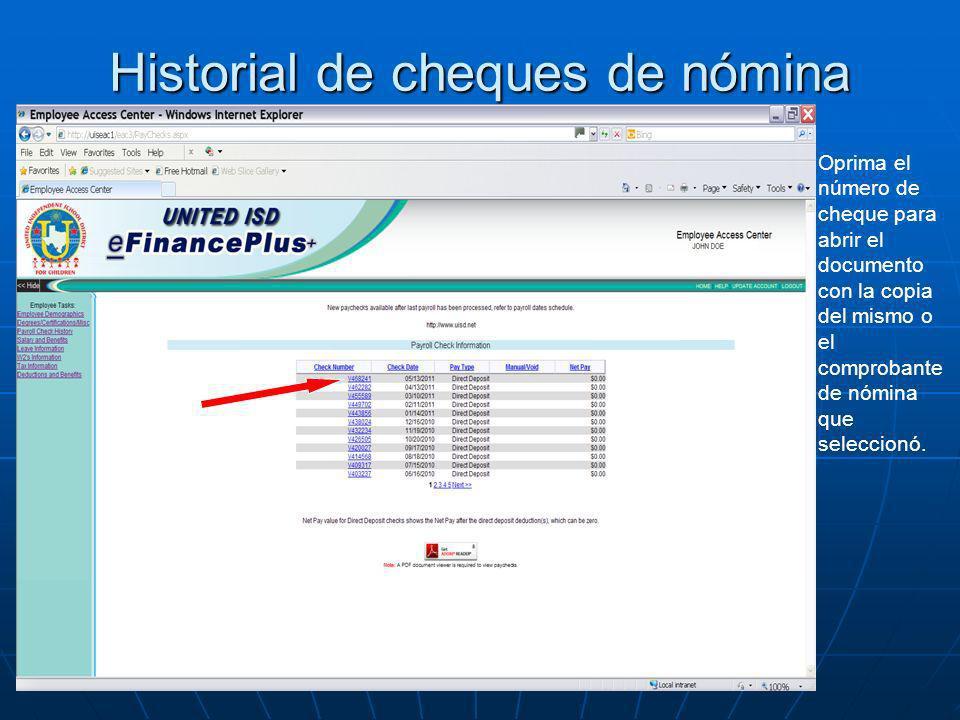 Historial de cheques de nómina Oprima el número de cheque para abrir el documento con la copia del mismo o el comprobante de nómina que seleccionó.