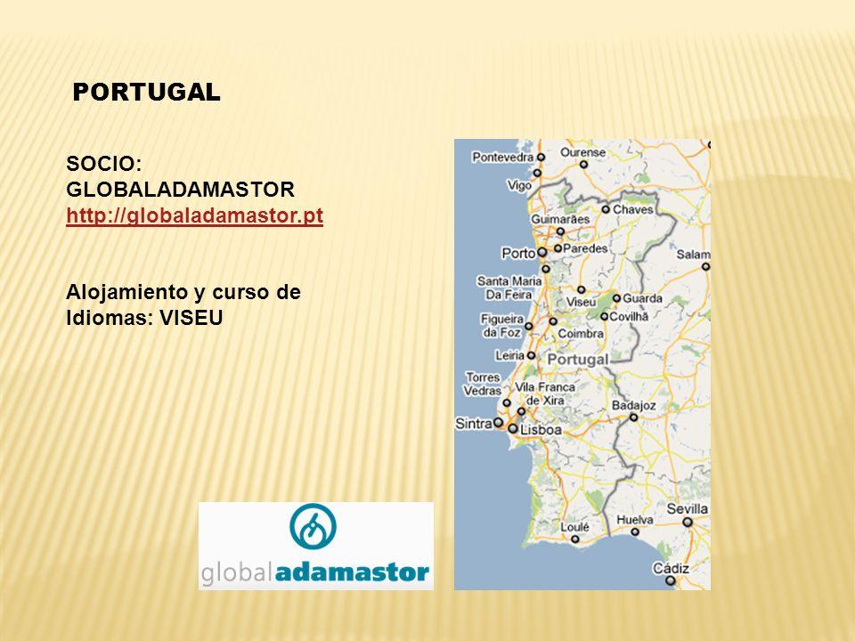 PORTUGAL SOCIO: GLOBALADAMASTOR http://globaladamastor.pt Alojamiento y curso de Idiomas: VISEU