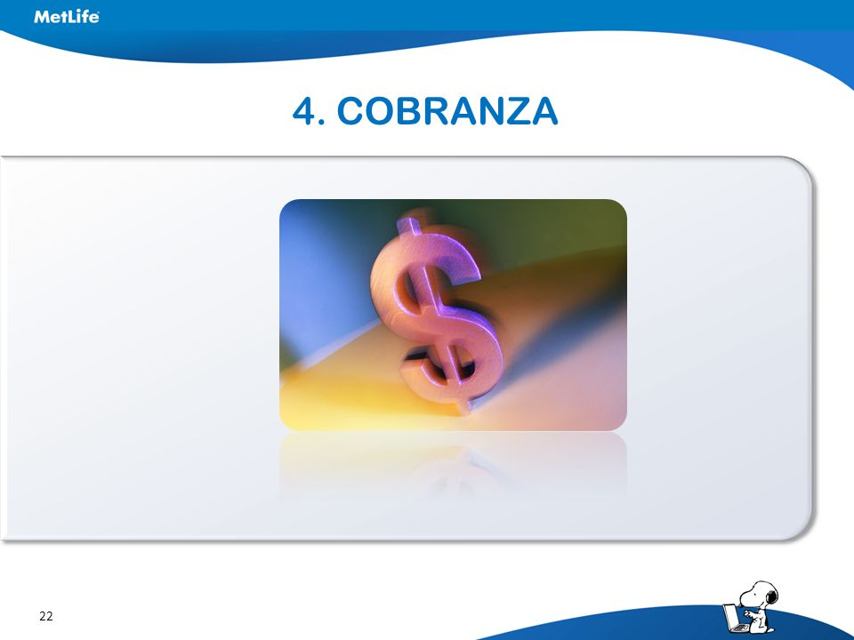 22 4. COBRANZA
