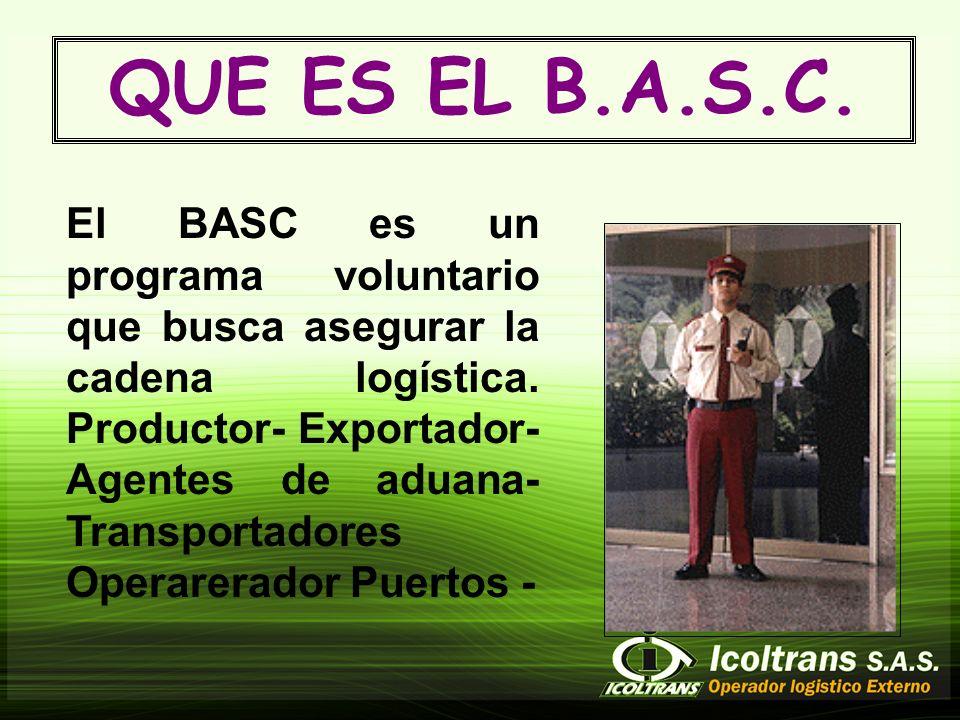 El BASC es un programa voluntario que busca asegurar la cadena logística.