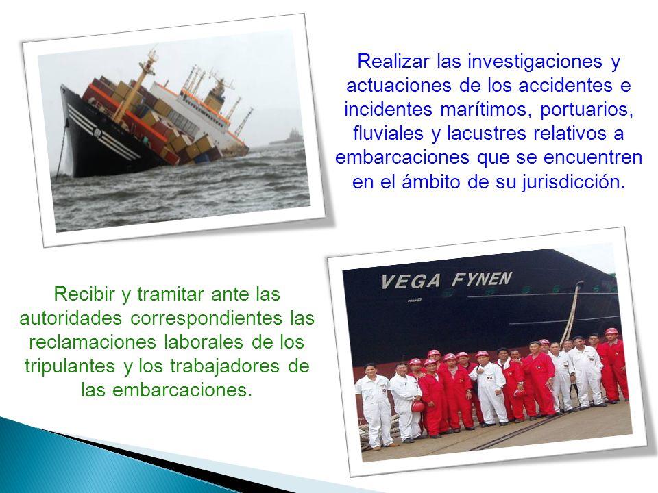 Realizar las investigaciones y actuaciones de los accidentes e incidentes marítimos, portuarios, fluviales y lacustres relativos a embarcaciones que s