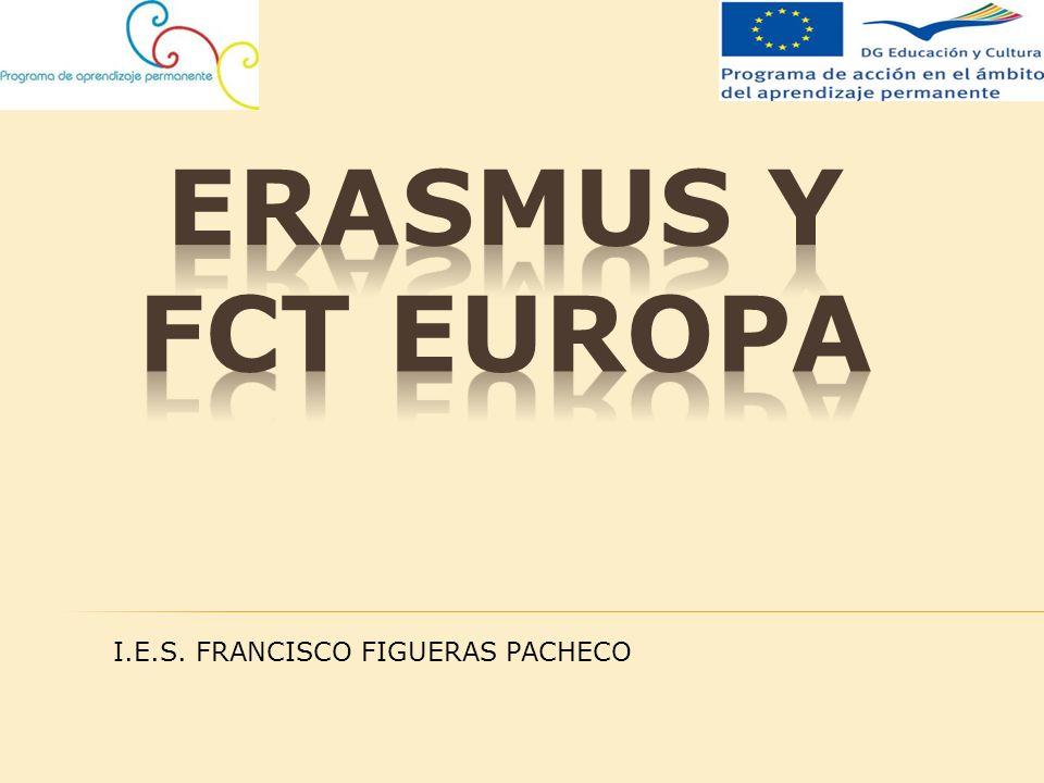 Programa para la realización de la FCT en distintos países de la Unión Europea.
