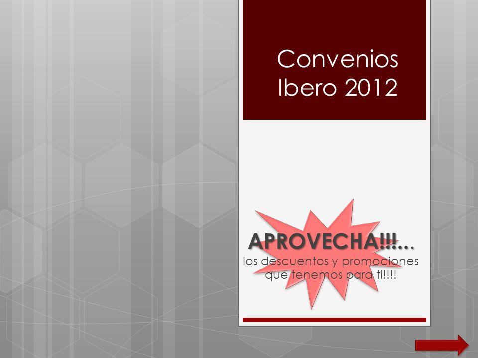 Convenios Ibero 2012 – Foto y Diseño Aplica comunidad ibero : alumnos, profesores, egresados, personal (a menos que se especifique a un público en especial en el recuadro) 20% en enmarcados, litografías y posters.