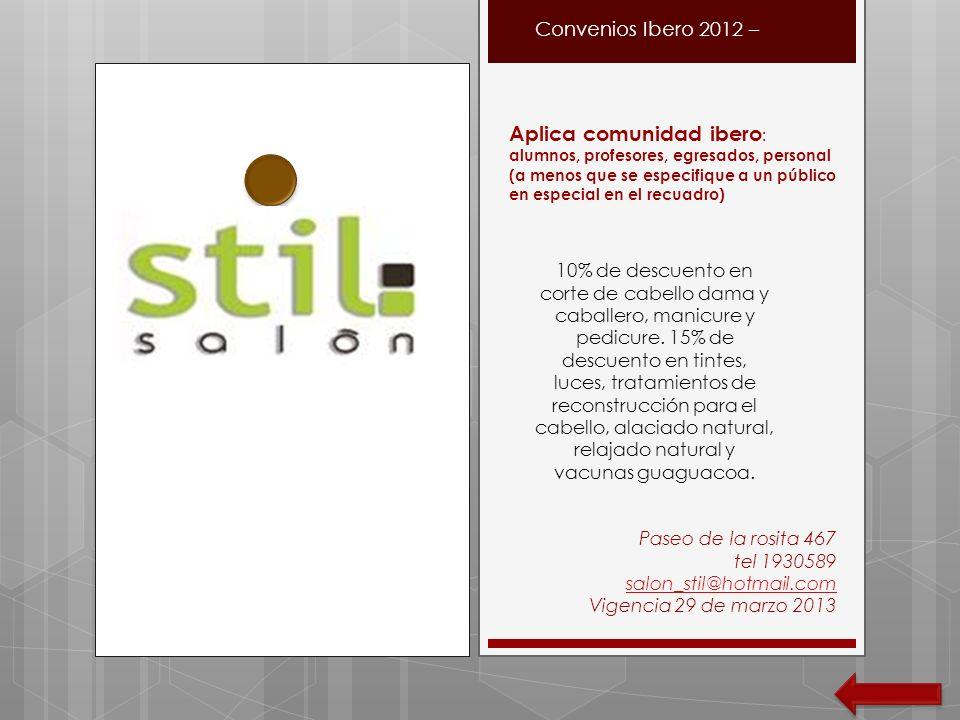 Convenios Ibero 2012 – Aplica comunidad ibero : alumnos, profesores, egresados, personal (a menos que se especifique a un público en especial en el re
