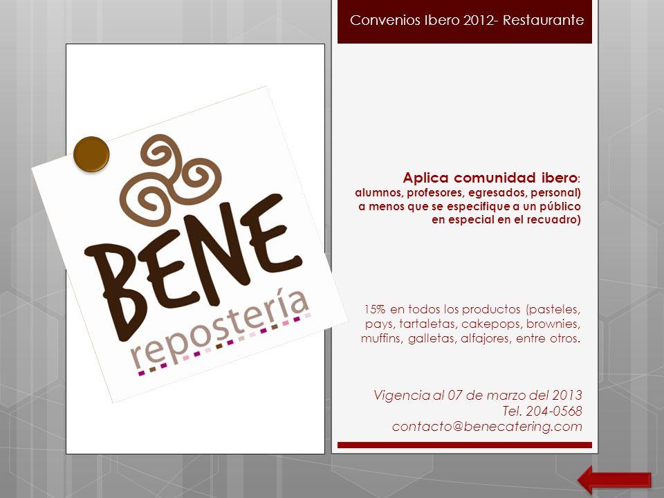 Convenios Ibero 2012 – Aplica comunidad ibero : alumnos, profesores, egresados, personal (a menos que se especifique a un público en especial en el recuadro) 10% de descuento en corte de cabello dama y caballero, manicure y pedicure.
