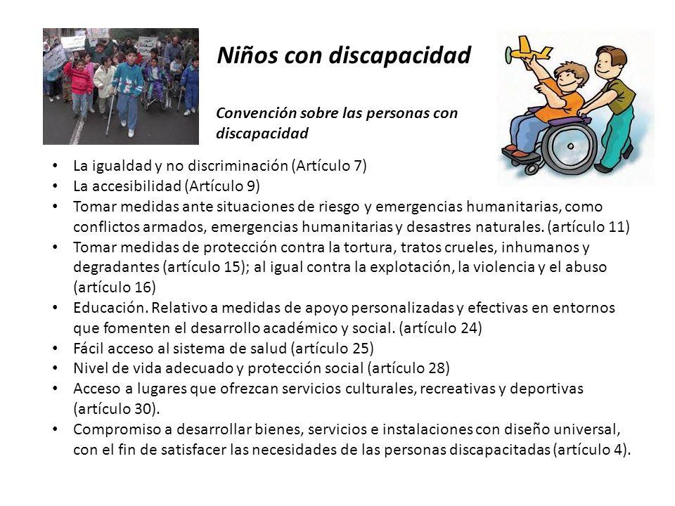 Niños con discapacidad Convención sobre las personas con discapacidad La igualdad y no discriminación (Artículo 7) La accesibilidad (Artículo 9) Tomar