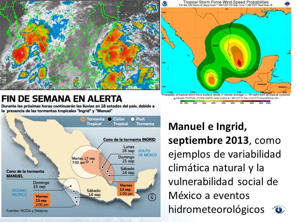 Manuel e Ingrid, septiembre 2013, como ejemplos de variabilidad climática natural y la vulnerabilidad social de México a eventos hidrometeorológicos