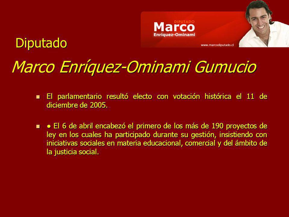 Marco Enríquez-Ominami Gumucio El parlamentario resultó electo con votación histórica el 11 de diciembre de 2005. El parlamentario resultó electo con