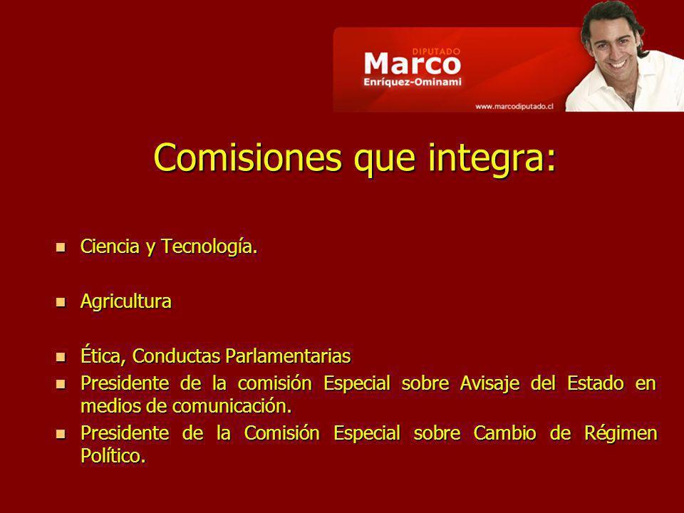 Comisiones que integra: Ciencia y Tecnología. Ciencia y Tecnología.