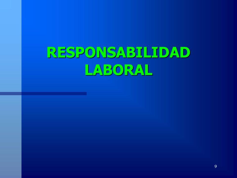 9 RESPONSABILIDAD LABORAL