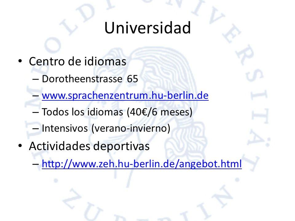 Universidad Centro de idiomas – Dorotheenstrasse 65 – www.sprachenzentrum.hu-berlin.de www.sprachenzentrum.hu-berlin.de – Todos los idiomas (40/6 mese