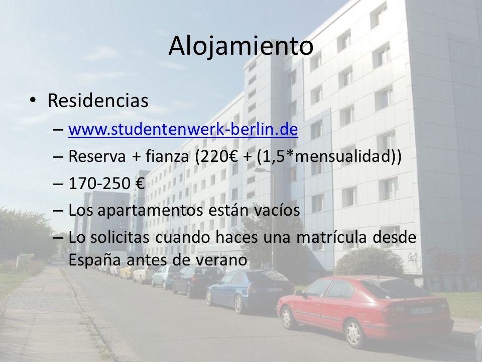 Alojamiento Residencias – www.studentenwerk-berlin.de www.studentenwerk-berlin.de – Reserva + fianza (220 + (1,5*mensualidad)) – 170-250 – Los apartam
