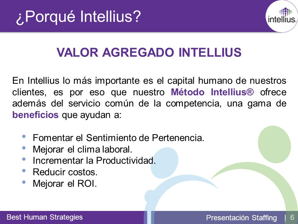 | 7 Valor Agregado Intellius Best Human Strategies Presentación Staffing Loyalty Program GREETING PROGRAM 1.