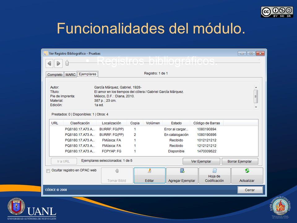 Funcionalidades del módulo. Registros bibliográficos.