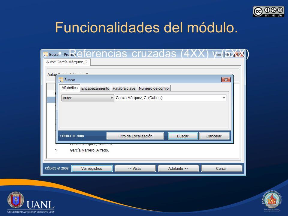 Funcionalidades del módulo. Referencias cruzadas (4XX) y (5XX)